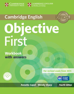 OBJECTIVE FIRST WORKBOOK WITH ANSWERS WITH AUDIO CD 4TH EDITION