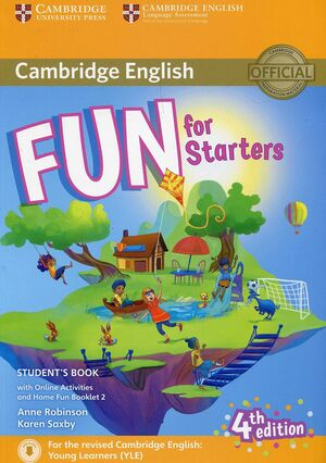 FUN FOR STARTERS STUDENT'S BOOK WITH ONLINE ACTIVITIES WITH AUDIO AND HOME FUN B