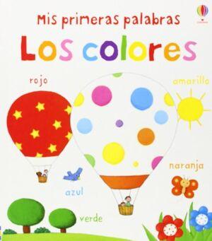 MIS PRIMERAS PALABRAS LOS COLORES
