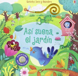 ASI SUENA EL JARDIN