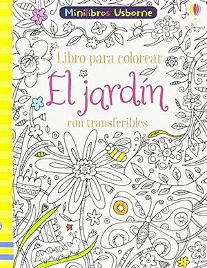 EL JARDIN CON TRANSFERIBLES LIBRO COLORES