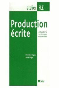 PRODUCTION ECRITE B1 B2