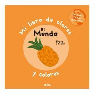 MI LIBRO DE OLORES Y COLORES. EL MUNDO