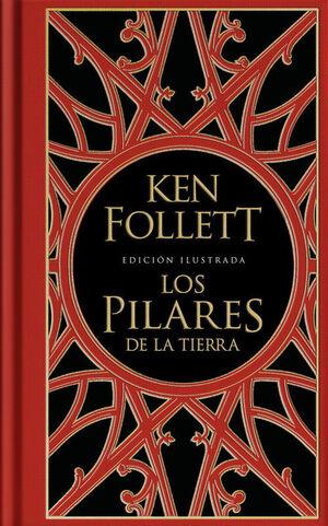 LOS PILARES DE LA TIERRA (EDICION ILUSTRADA) (SAGA LOS PILARES DE LA TIERRA 1)