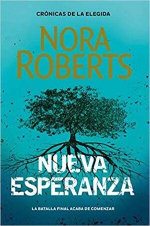 NUEVA ESPERANZA (CRONICAS DE LA ELEGIDA 3)
