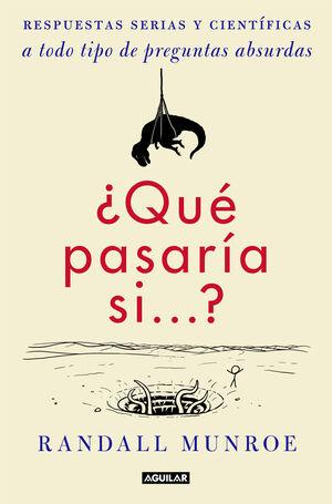 ¿QUE PASARIA SI...?