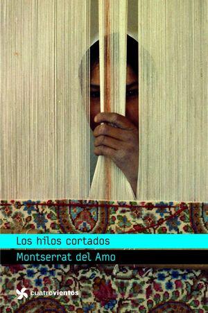 LOS HILOS CORTADOS