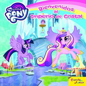 MY LITTLE PONY. BIENVENIDOS AL IMPERIO DE CRISTAL