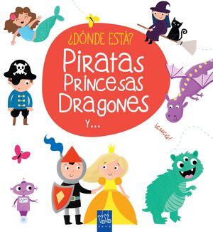 ¿DONDE ESTA? PIRATAS, PRINCESAS, DRAGONES Y ...