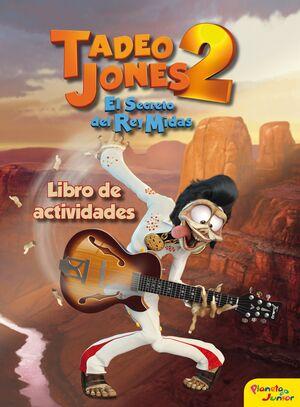 TADEO JONES 2. LIBRO DE ACTIVIDADES