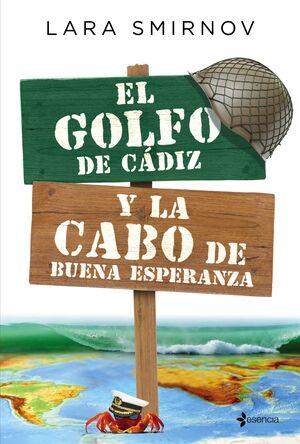 EL GOLFO DE CADIZ Y LA CABO DE BUENA ESPERANZA