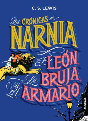 LAS CRONICAS DE NARNIA. EL LEON, LA BRUJA Y EL ARMARIO