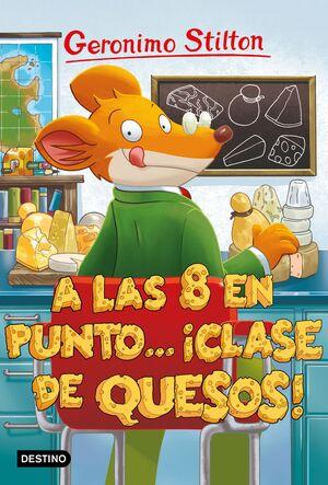 A LAS OCHO EN PUNTO... ¡CLASE DE QUESOS!