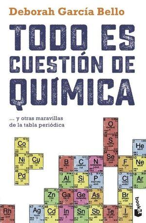 TODO ES CUESTION DE QUIMICA