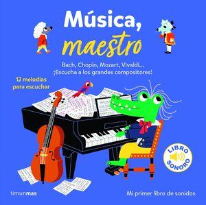 MUSICA, MAESTRO