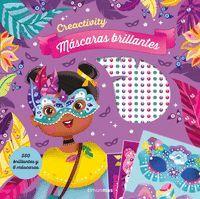 CREACTIVITY. MASCARAS CON BRILLANTES
