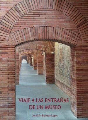 VIAJE A LAS ENTRAÑAS DEL MUSEO