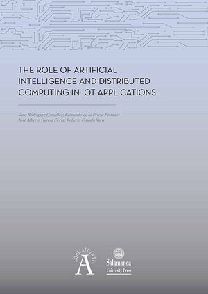 THE ROLE OF ARTIFICIAL INTELLIGENCE AND DISTRIBUTED COMPUTING IN IOT APPLICATION