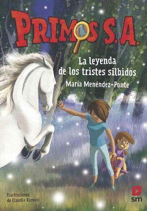 LA LEYENDA DE LOS TRISTES SILBIDOS