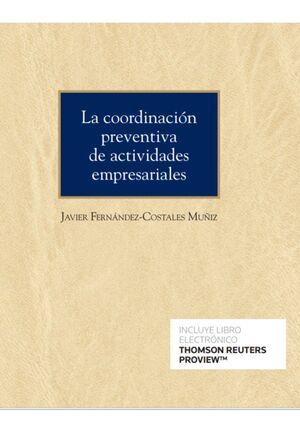 LA COORDINACION PREVENTIVA DE ACTIVIDADES EMPRESARIALES (PAPEL + E-BOOK)