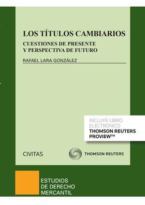LOS TITULOS CAMBIARIOS (PAPEL + E-BOOK)