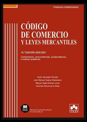 CODIGO DE COMERCIO Y LEYES MERCANTILES - CODIGO COMENTADO