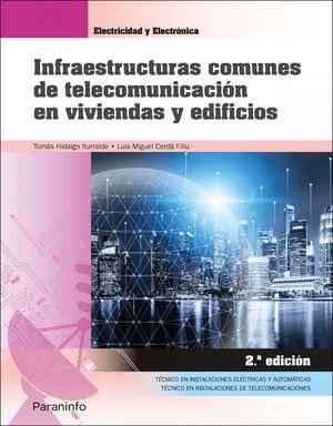 INFRAESTRUCTURAS COMUNES DE TELECOMUNICACION EN VIVIENDAS Y EDIFICIOS 2.ª EDICIO
