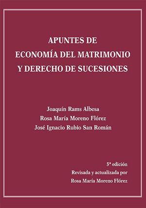 APUNTES DE ECONOMIA DEL MATRIMONIO Y DERECHO DE SUCESIONES