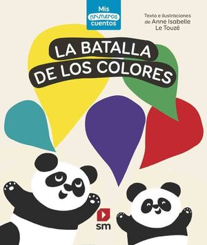 PRIMEROS CUENTOS BATALLA DE LOS COLORES