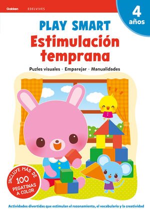 PLAY SMART : ESTIMULACION TEMPRANA. 4 AÑOS