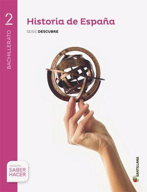 HISTORIA ESPAÑA EXTREMADURA SERIE DESCUBRE 2 BTO SABER HACER
