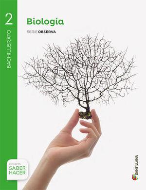 BIOLOGIA SERIE OBSERVA 2 BTO SABER HACER