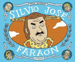 SILVIO JOSE, FARAON