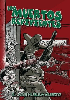 LOS MUERTOS REVIVIENTES 2