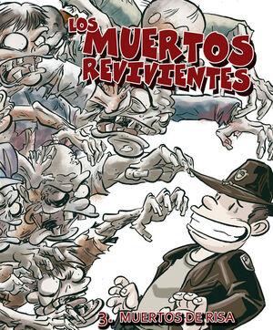 LOS MUERTOS REVIVIENTES Nº 3