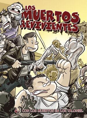 LOS MUERTOS REVIVIENTES Nº 4