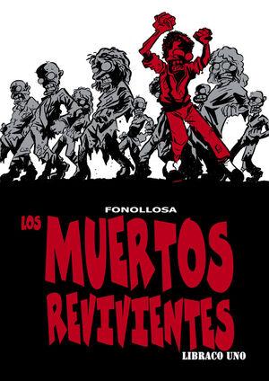 LOS MUERTOS REVIVIENTES. LIBRACO UNICO