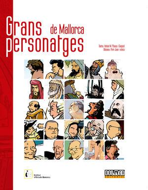 GRANS PERSONATGES DE MALLORCA