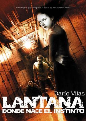 LANTANA: DONDE NACE EL INSTINTO