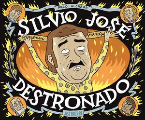 SILVIO JOSE, DESTRONADO