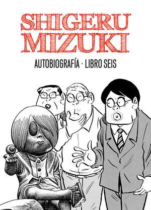 SHIGERU MIZUKI. AUTOBIOGRAFIA. LIBRO CINCO