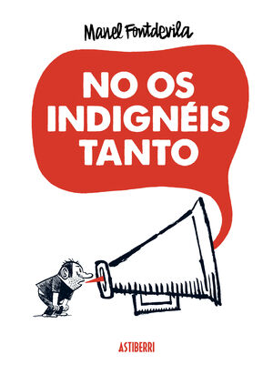 NO OS INDIGNEIS TANTO
