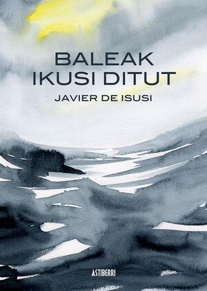 BALEAK IKUSI DITUT