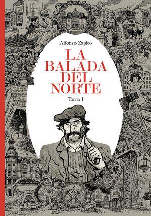 LA BALADA DEL NORTE. TOMO 1