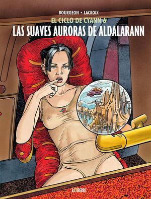 EL CICLO DE CYANN 6. LAS SUAVES AURORAS DE ALDALARANN