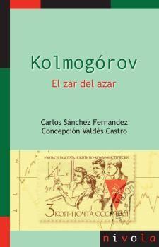 KOLMOGOROV. EL ZAR DEL AZAR