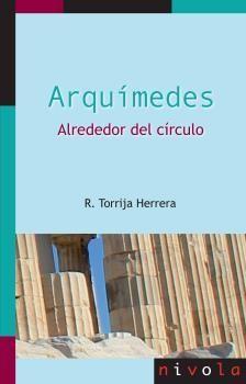 ARQUIMEDES. ALREDEDOR DEL CIRCULO