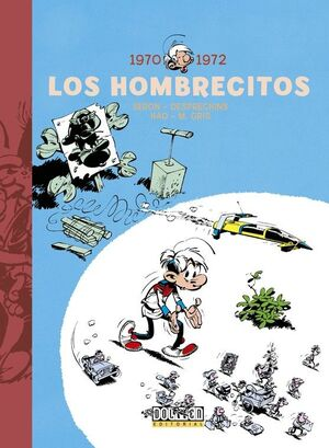 LOS HOMBRECITOS 1970-1972