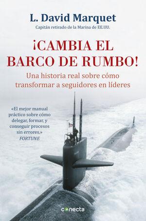 ¡CAMBIA EL BARCO DE RUMBO!