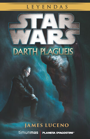 STAR WARS DARTH PLAGUEIS (NOVELA)